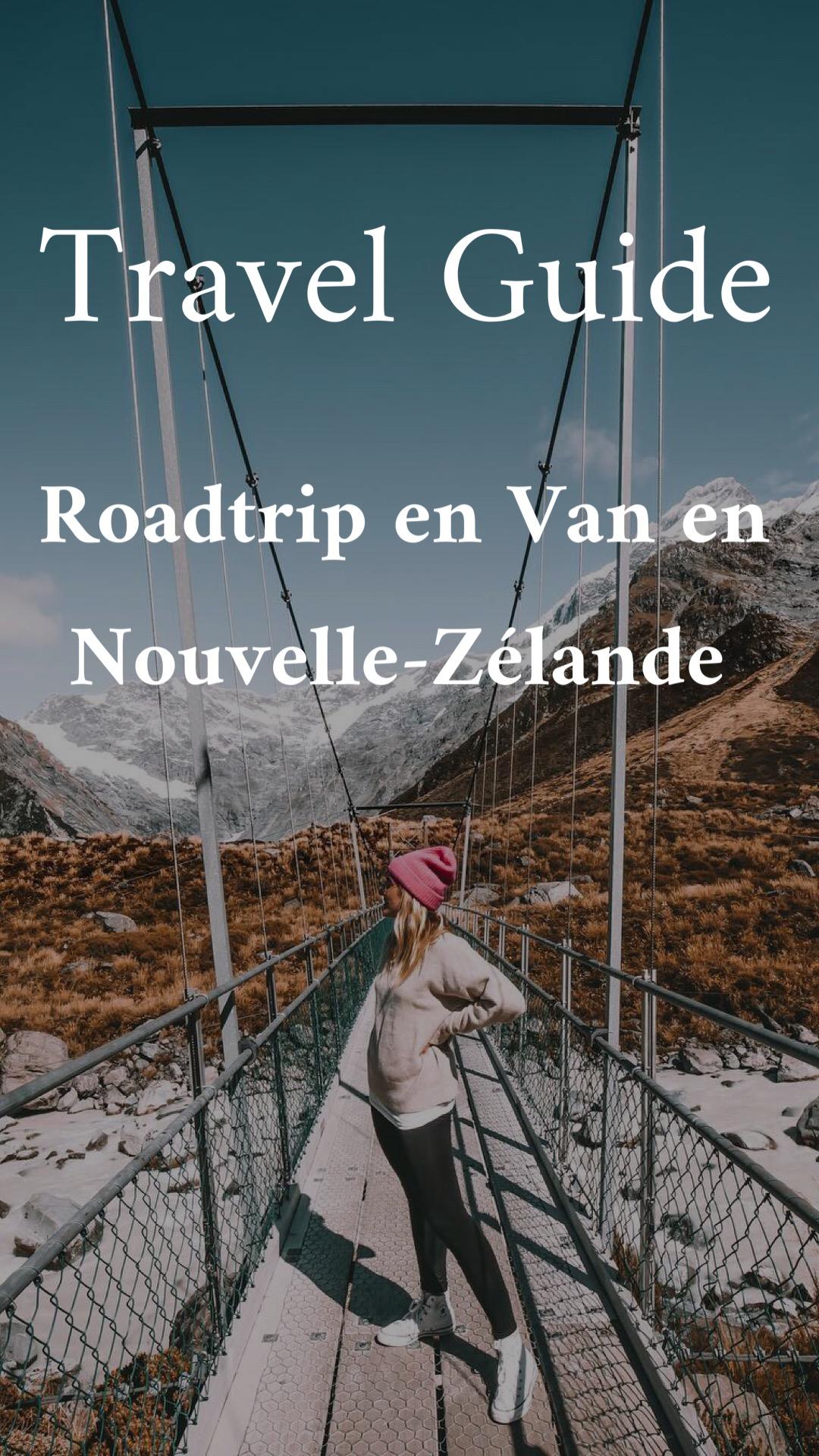 Travel guide Nouvelle-Zélande - Blondie Baby blog voyages et mode